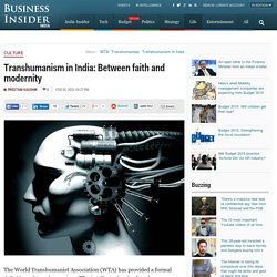 Transhumanism in India: Between faith and modernity