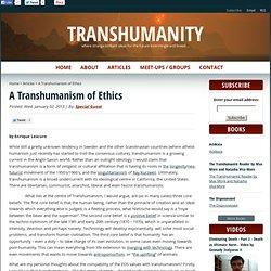 A Transhumanism ofEthics