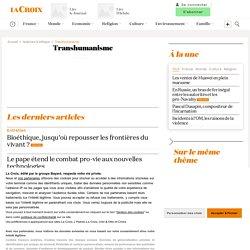 Transhumanisme - La Croix