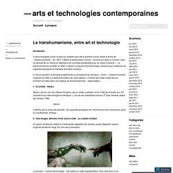 Le transhumanisme, entre art et technologie