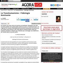 Le Transhumanisme : l'idéologie dominante