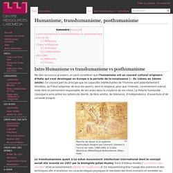 Humanisme, transhumanisme, posthumanisme