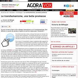 Le transhumanisme, une belle promesse - AgoraVox le média citoyen