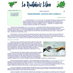 TRANSHUMANISME – EN ROUTE VERS L'HOMME 2.0