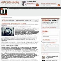 [DOSSIER RELFEXIONS]Transhumanisme : de la science-fiction à la réalité