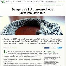 Dangers de l'IA : une prophétie auto-réalisatrice ? - Transhumanisme : Association Française Transhumaniste