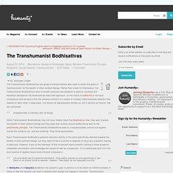 The Transhumanist Bodhisattvas - h+ Magazine