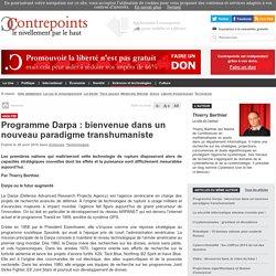 Programme Darpa : bienvenue dans un nouveau paradigme transhumaniste