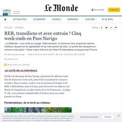 RER, transiliens et avec entrain! Cinq week-ends en Pass Navigo