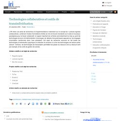 Technologies collaboratives et outils de transindividuation