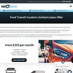 Ford Transit Custom Limited Lease Offer - Van Ninja Van Leasing