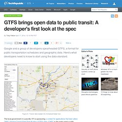 GTFS brings open data to public transit: A developer's first look at the spec