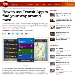 How to use Transit App to find your way around town - CNET Mobile