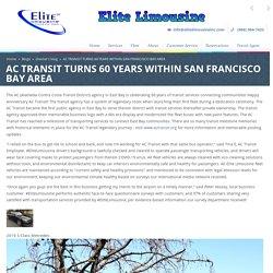 AC Transit Turns 60 Years Within San Francisco Bay Area