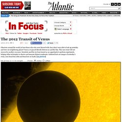 In Focus - The 2012 Transit of Venus