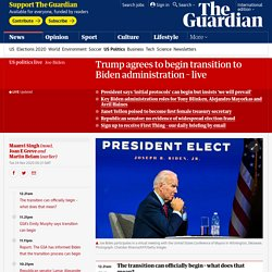 Trump agrees to begin transition to Biden administration – live