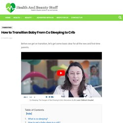 How to transition baby from co sleeping to crib