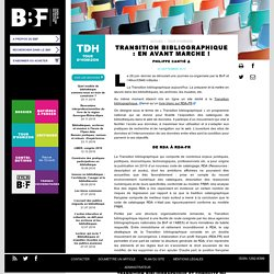 Transition bibliographique : en avant marche !
