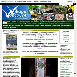 Village Vancouver - Vancouver's Leader in Transition toward Strong, Resilient, Complete Communities