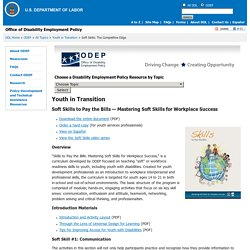 ODEP - Office of Disability Employment Policy - Youth in Transition - Soft Skills:The Competitive Edge