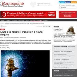 L'Ère des robots : transition à hauts risques