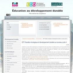 EDD : les textes - EPI Transition écologique et développement durable au nouveau cycle 4