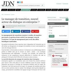 Le manager de transition, nouvel acteur du dialogue en entreprise ?