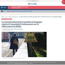 Le Conseil national de transition écologique rejette à l'unanimité l'ordonnance sur le référendum de NDDL