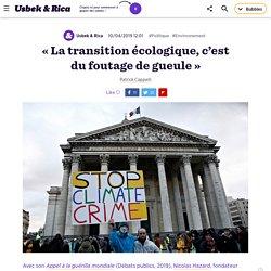 « La transition écologique, c'est du foutage de gueule »