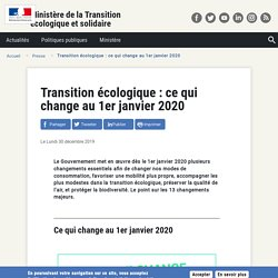 Transition écologique : ce qui change au 1er janvier 2020
