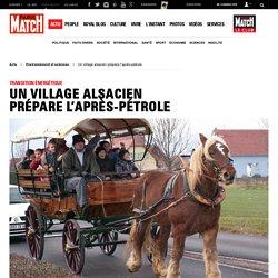 Transition énergétique - Un village alsacien prépare l'après-pétrole
