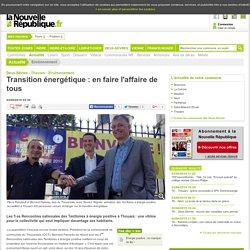 Transition énergétique : en faire l'affaire de tous - 03/09/2015
