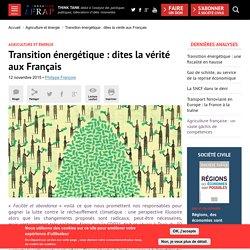 Transition énergétique : dites la vérité aux Français