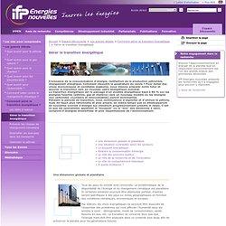 Gérer la transition énergétique, IFP Energies nouvelles