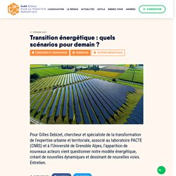 Transition énergétique : quels scénarios pour demain ?