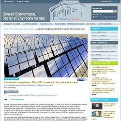 CESE La transition énergétique : 2020-2050 un avenir à bâtir, une voie à tracer