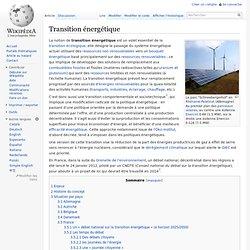 Définition wikipedia : Transition énergétique