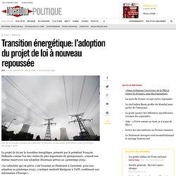 Transition énergétique: l'adoption du projet de loi à nouveau repoussée