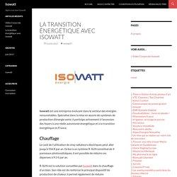 La transition énergétique avec Isowatt