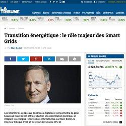 Transition énergétique: le rôle majeur des Smart Grids