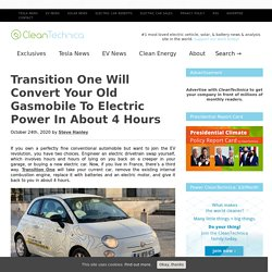 Transition One Will Convert Your Old Gasmobile To Electric Power In About 4 Hours