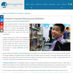 The Need for Transition Planning and Habilitation