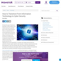 How to Transition From Information Technology to Cyber Security