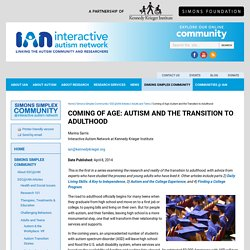 Coming of Age: Autism and the Transition to Adulthood