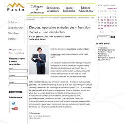 26/01 - Discours, approches et études des « Transition studies » : une introduction
