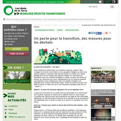 Un pacte pour la transition, des mesures pour les déchets