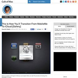 This Is How You'll Transition From MobileMe To iCloud [Gallery