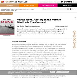 On the Move. Mobility in the Western World - de Tim Cresswell