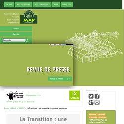 La Transition : une nouvelle dynamique en marche - LE MAP