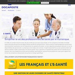 E-santé : la transition numérique du secteur santé - DOCAPOSTE